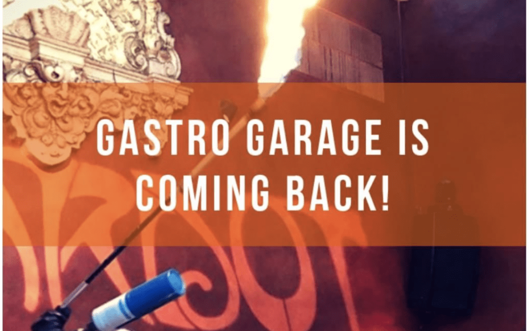 Gastro Garage Returns!